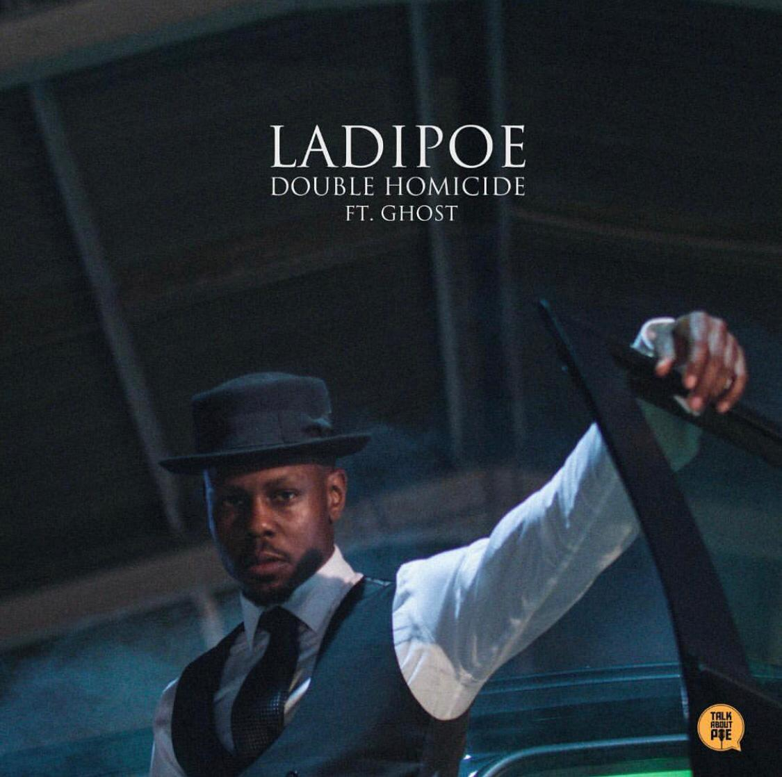 LadiPoe ft. Ghost – Double Homicide