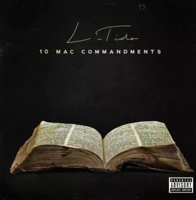 L-Tido – 10 Mac Commandment