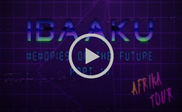 IBAAKU - Memories of the Future - Part III