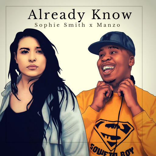 Dj Manzo x Sophie Smith - Already Know