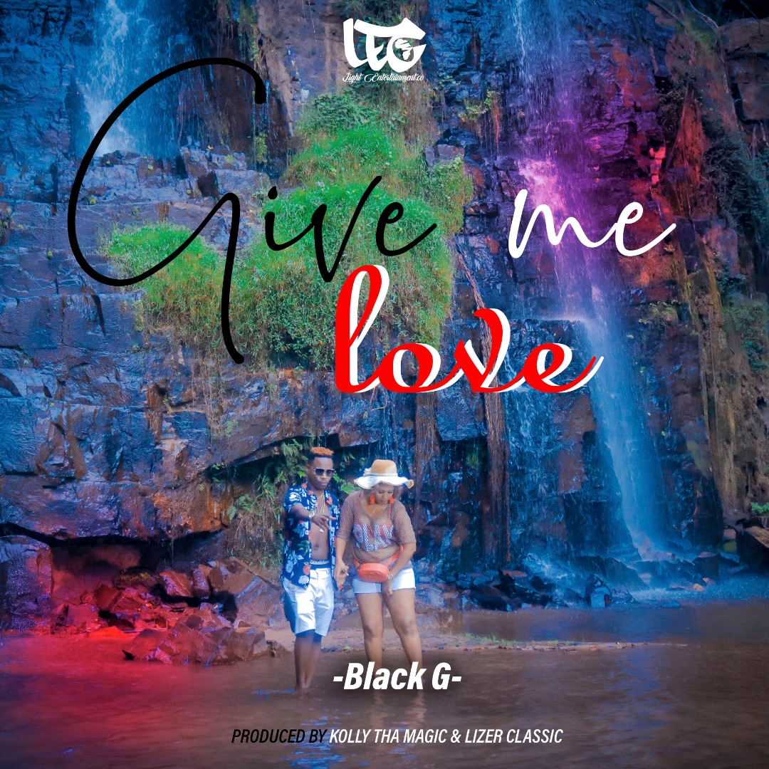 Black G - Give Me LOve