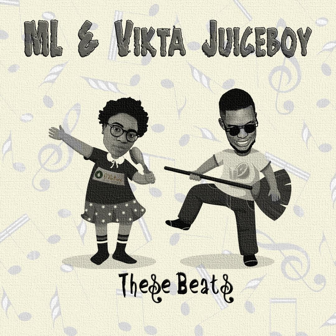 ML & VIKTA Juiceboy THESE BEATS