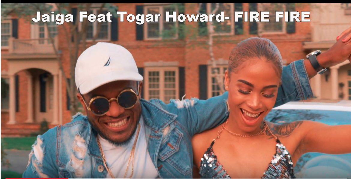 Jaiga Feat Togar Howard - FIRE FIRE