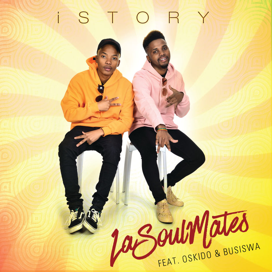 LaSoulMates - iStory Ft Oskido and Busiswa