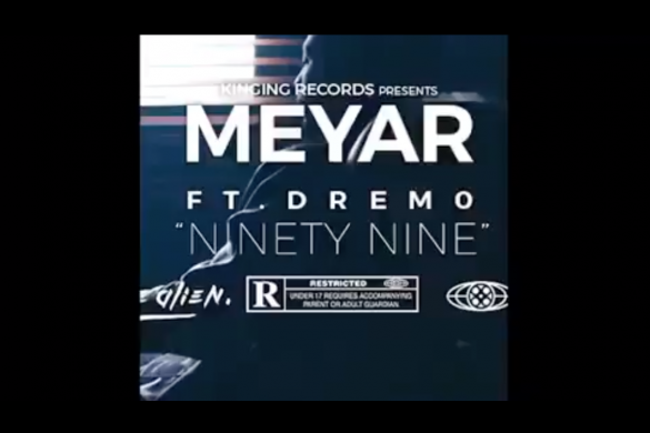 Mayer ft. Dremo – 99 (Ninety Nine)