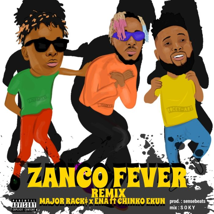 Major Racks x Ena ft. Chinko Ekun – Zanco Fever (Remix)