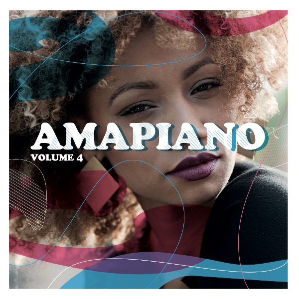"Various Artists - ""Amapiano Vol. 4"""