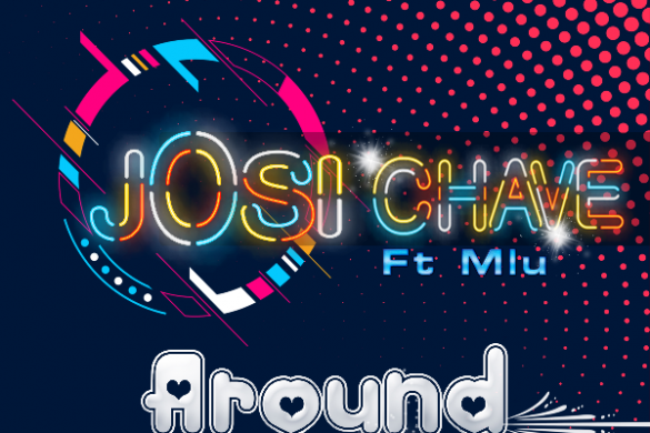 Josi Chave - 'Around You'.