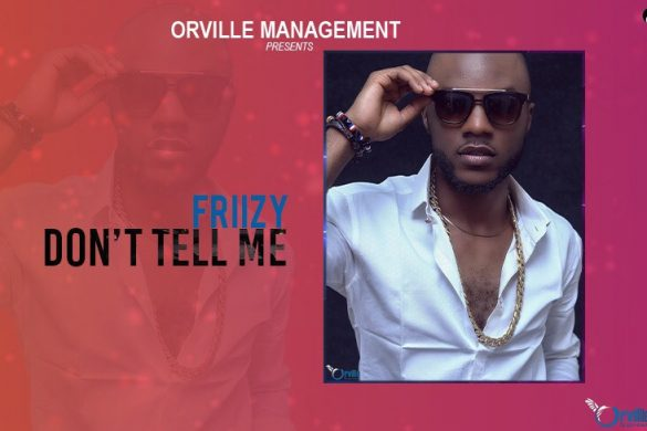Frizzy pays hommage to new school and old school Camer Music in mash-up titled 'Don't tell me.'