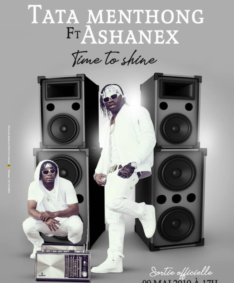TATA MENTHONG ft. ASHANEX - TIME TO SHINE