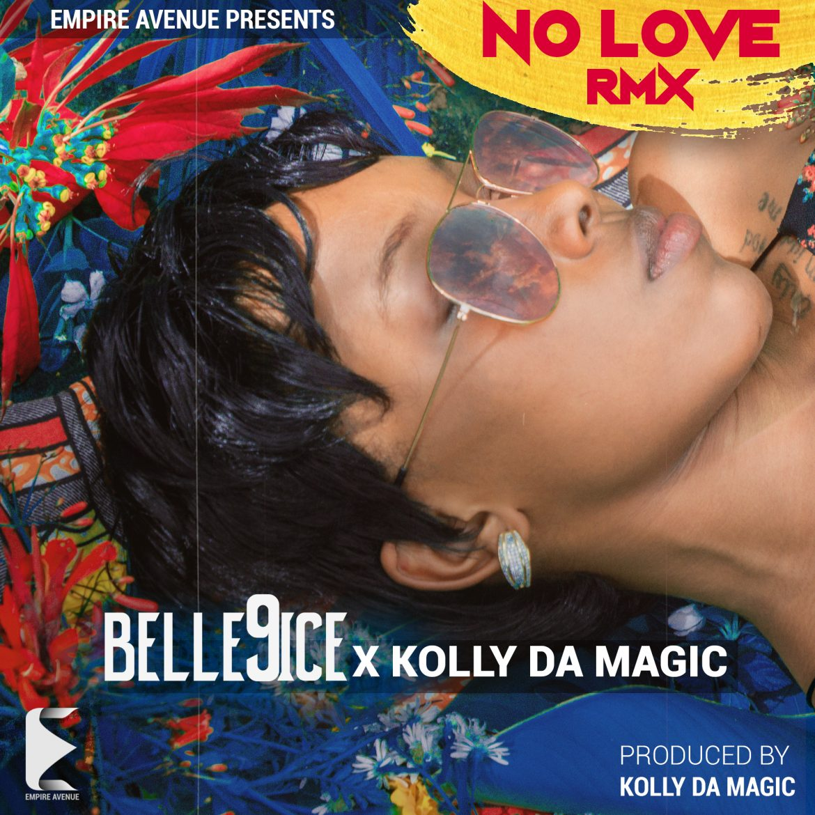 Belle 9ice - No Love Remix ft. Kolly Da Magic