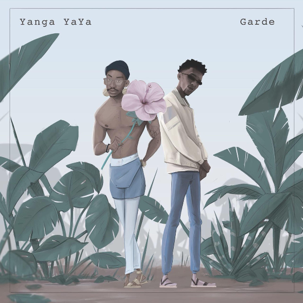 "Garde - ""Appreciation"" ft. Yanga Yaya"