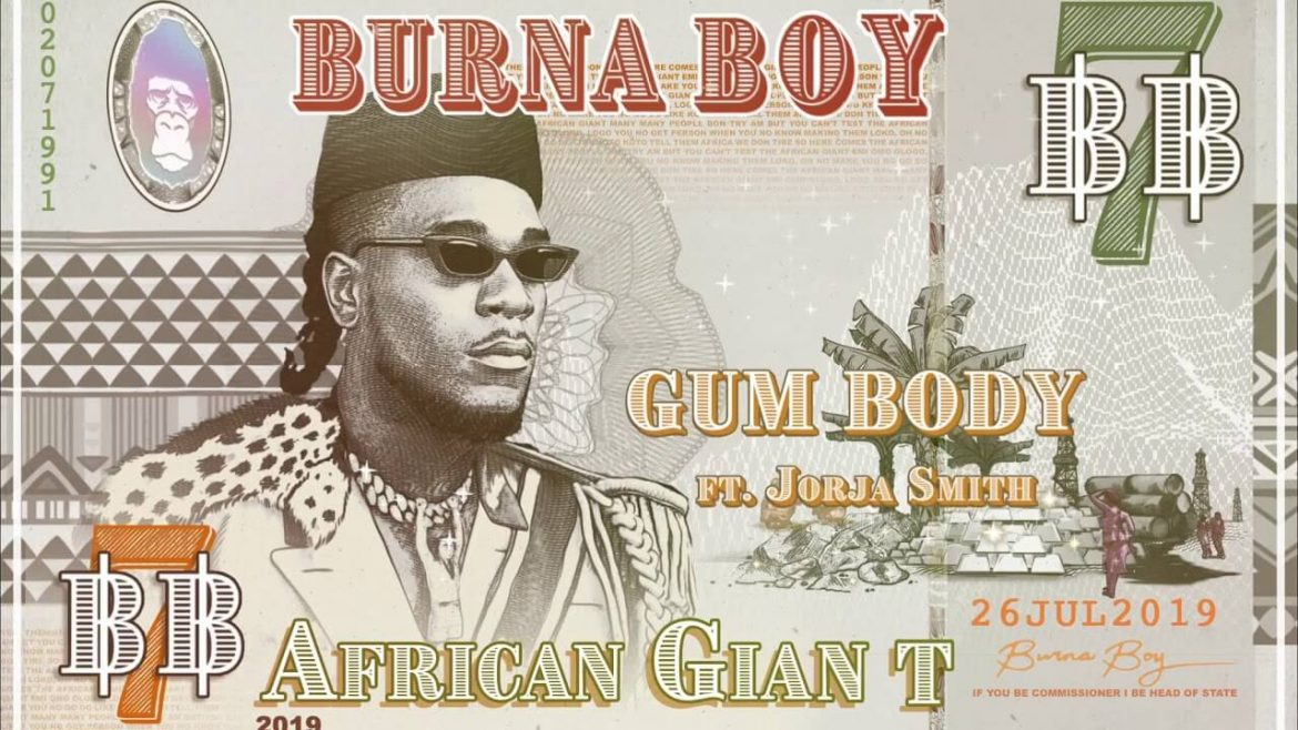 Burna Boy – Gum Body ft. Jorja Smith