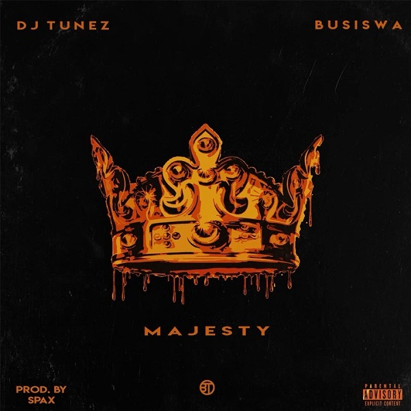 DJ Tunez – Majesty ft. Busiswa