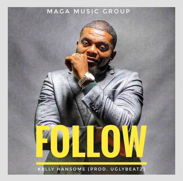 Kelly Hansome – Follow