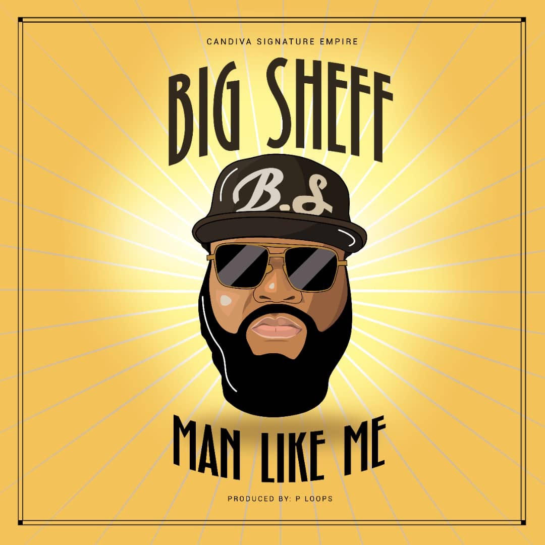 Big Sheff - Man Like Me