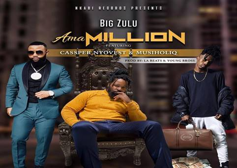 AMA MILLION – BIG ZULU FT. CASSPER NYOVEST & MUSIHOLIQ
