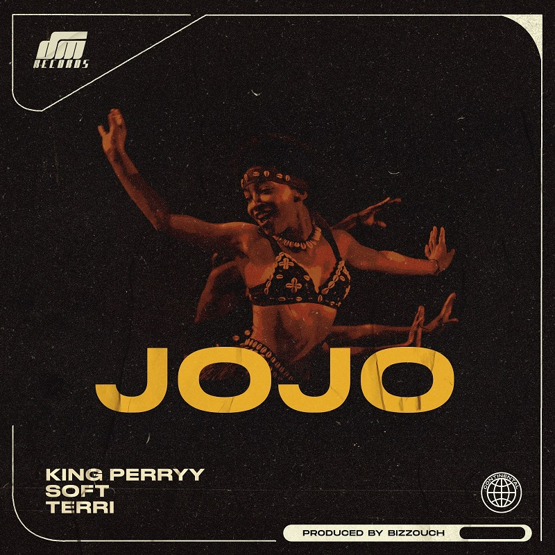 King Perryy ft. Soft X Terri – Jojo