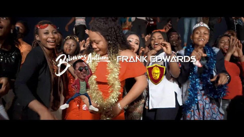 Frank Edwards – Believers Anthem
