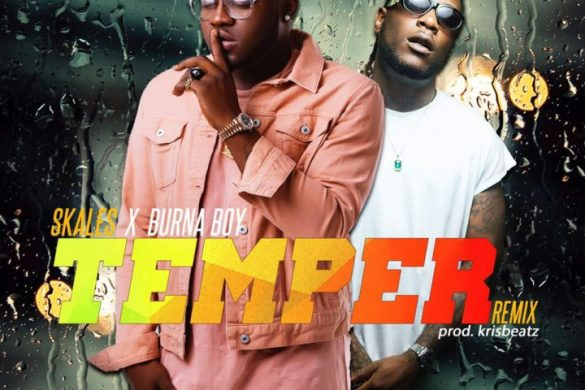 Skales ft. Burna Boy – Temper