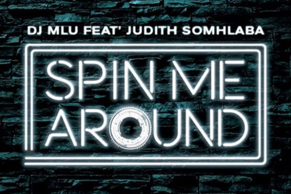 "Dj Mlu- ""Spin Me Around"""