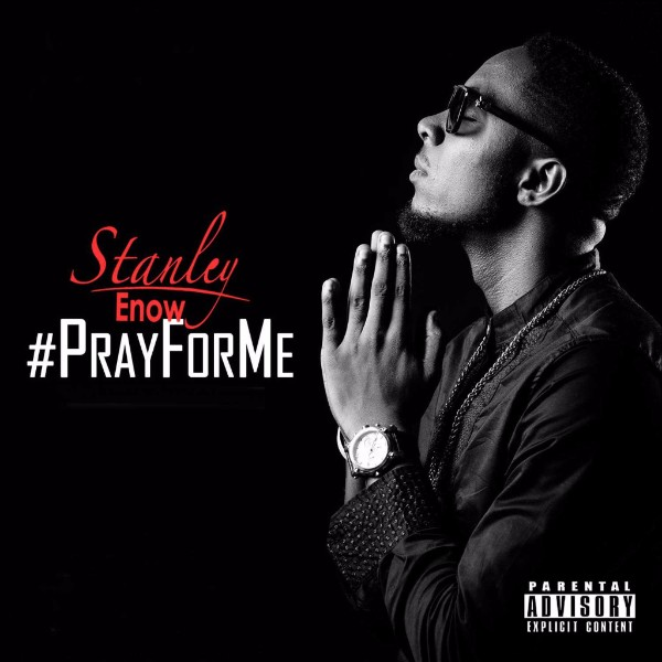 """Stanley Enow - """"Pray For Me"""
