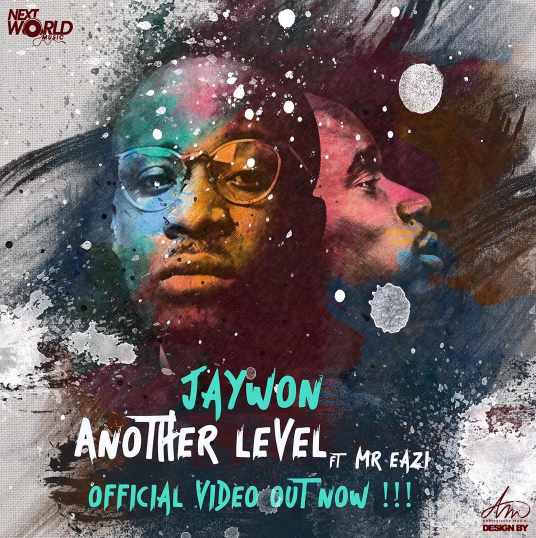 Jaywon – Another Level ft. Mr. Eazi
