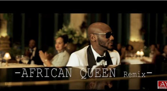 2Baba – African Queen (Remix) | Starring RMD, Annie Idibia Adesua Etomi, AY