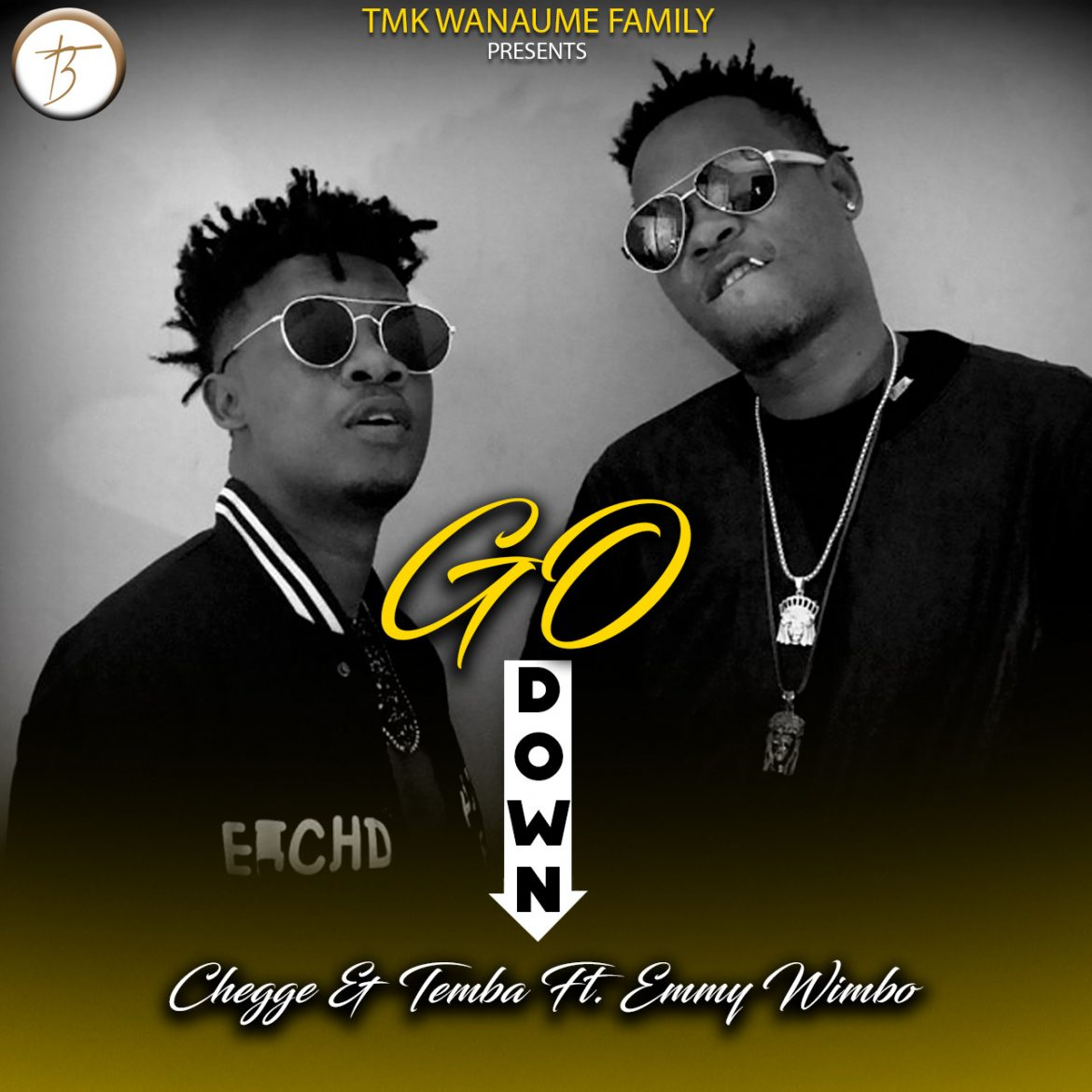 Chege & Mh.Temba ft. Emmy Wimbo – Go Down
