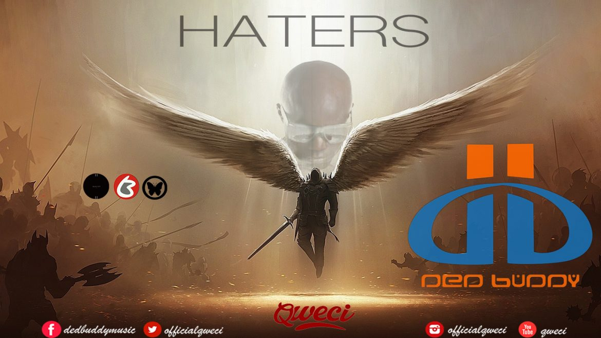 DED BUDDY (QWECi) – HATERS