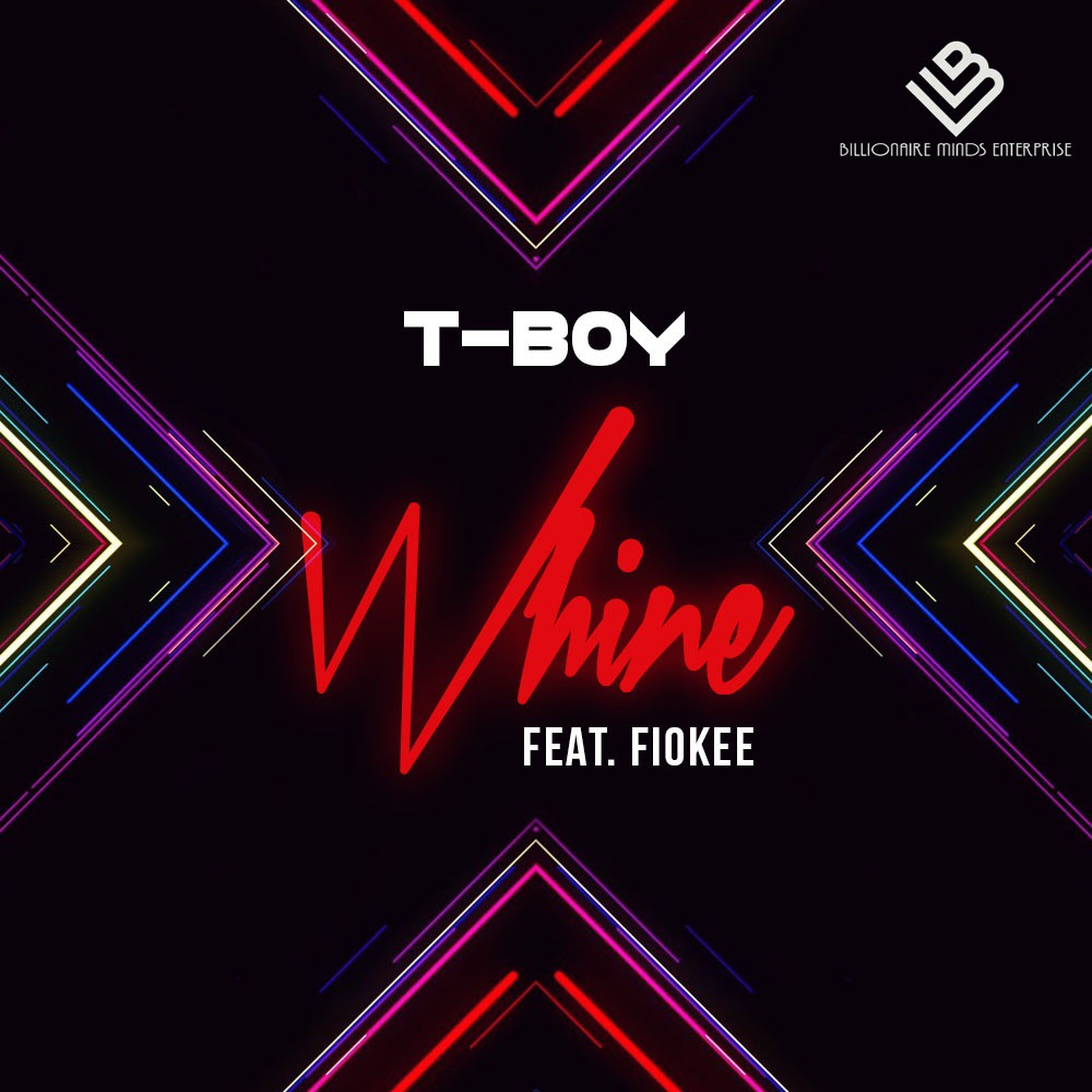 T-BOY FEAT. FIOKEE - WHINE