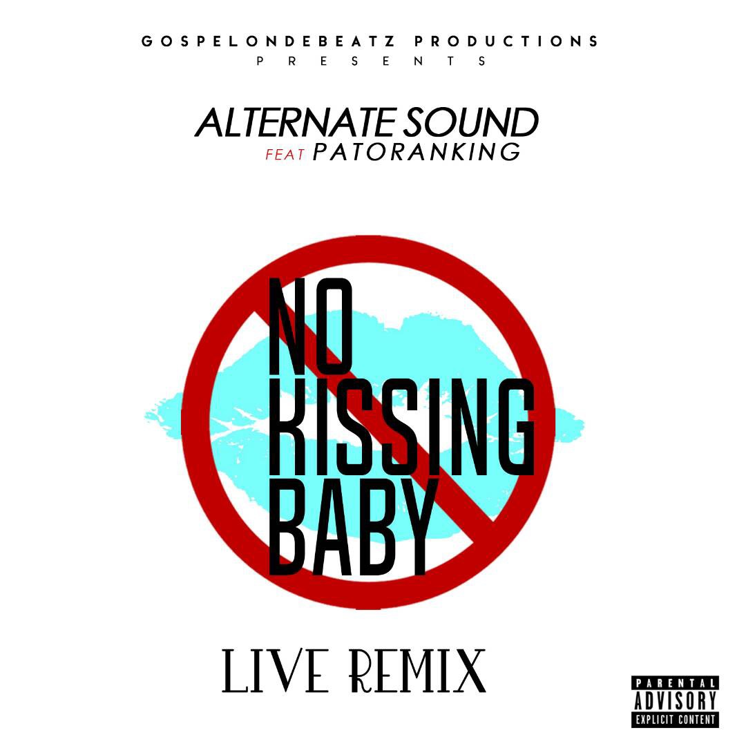 "PATORANKING LINKS UP WITH ALTERNATE SOUND FOR ""NO KISSING (LIVE REMIX)"""