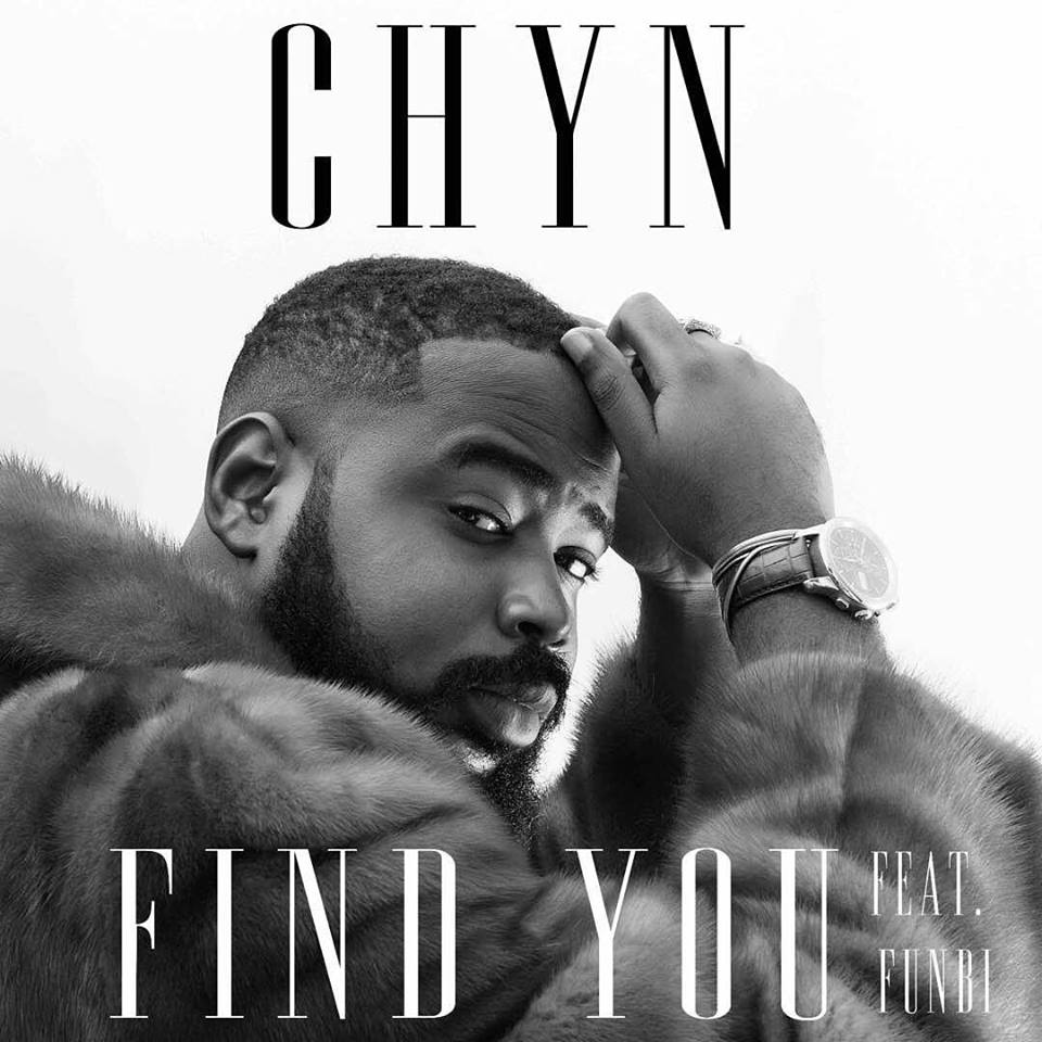 CHYN & FUNBI COLLABORATE ON NEW MUSIC - 'FIND YOU'
