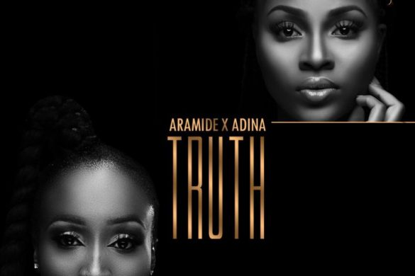 Aramide x Adina – Truth