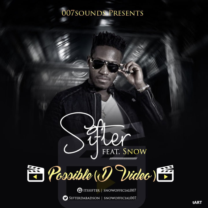 Sifter Ft. Snow – Possible