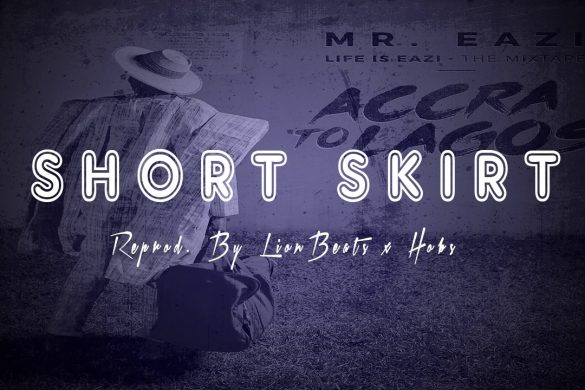 Mr Eazi ft. Tekno – Short Skirt