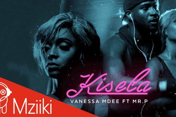VIDEO: Vanessa Mdee ft. Mr P (P- Square) – Kisela