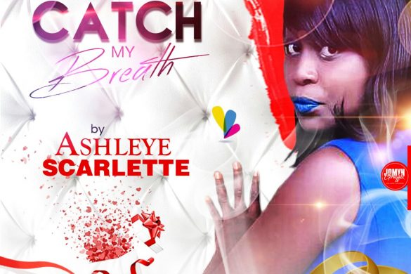 Ashleye Scarlette - Catch My Breath