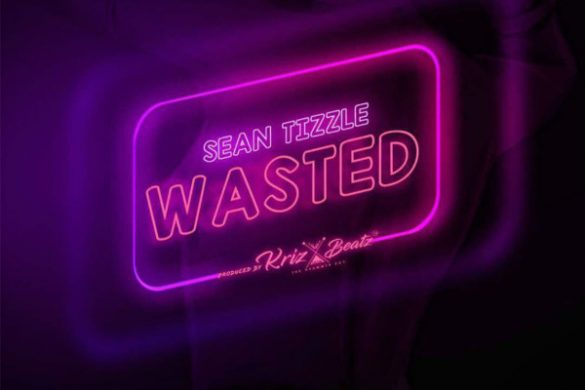 "Sean Tizzle - ""Wasted"""