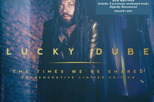 """Lucky Dube - """"The Times We've Shared""""(Commemorative Limited Edition)"""