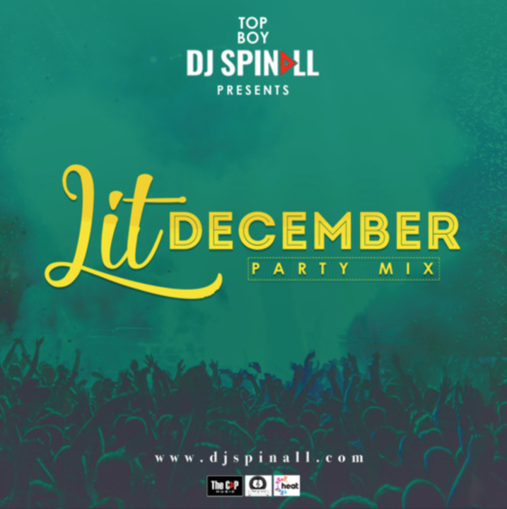 DJ Spinall – Lit December Party Mix