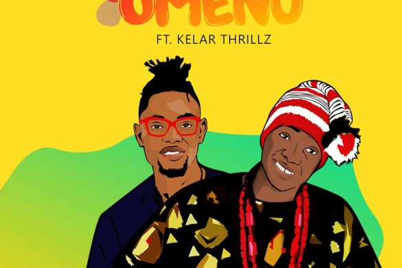 Cheubeatz ft Kelar Thrillz - Omenu