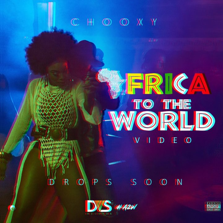 Chooxy – Africa To The World
