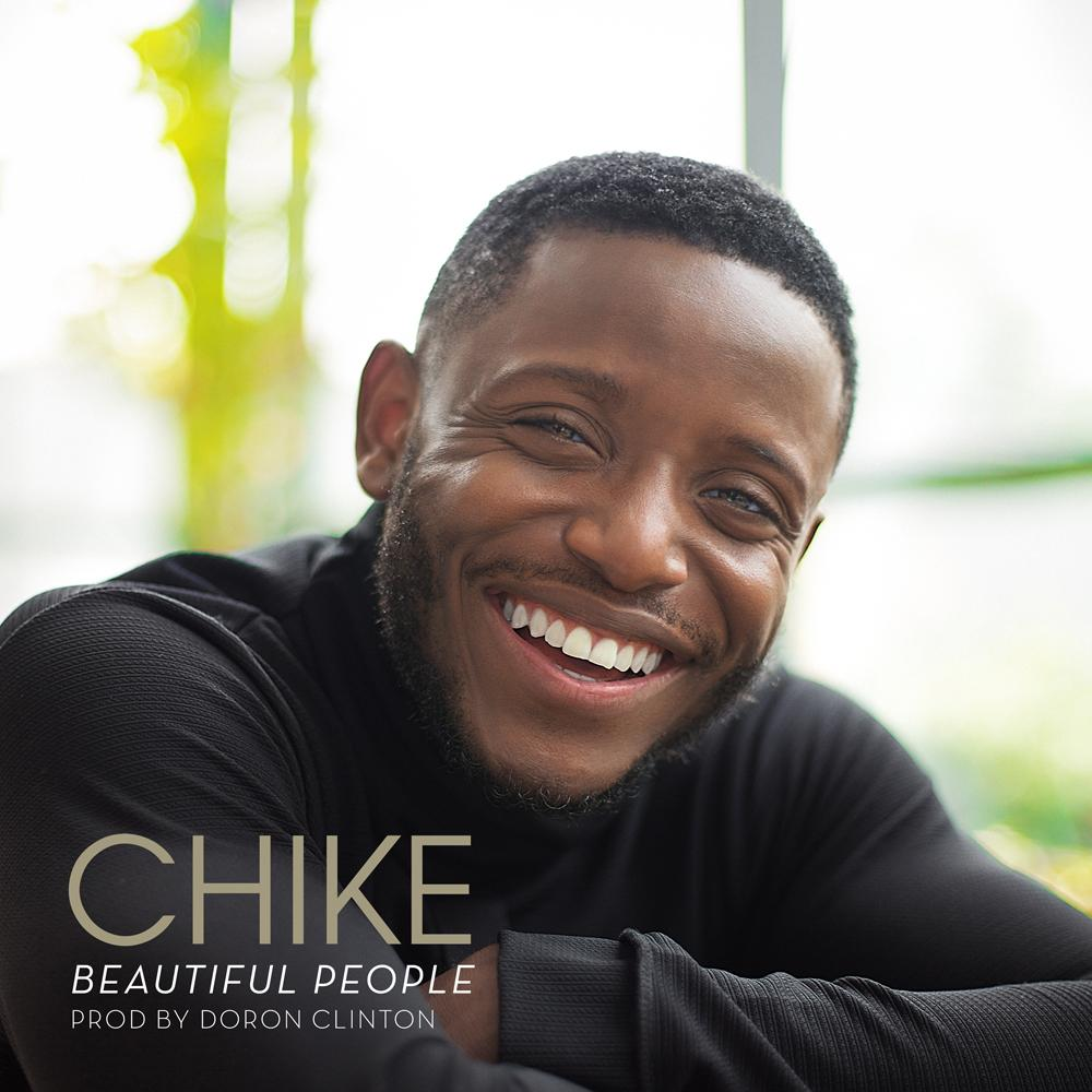 CHIKE - BEAUTIFUL PEOPLE (PRODUCED BY DORON CLINTON)