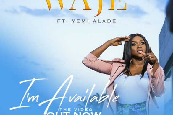 Waje - I'm Available featuring Yemi Alade