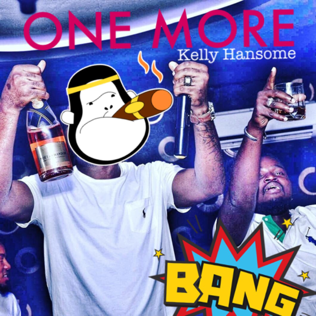 Kelly Hansome - One More