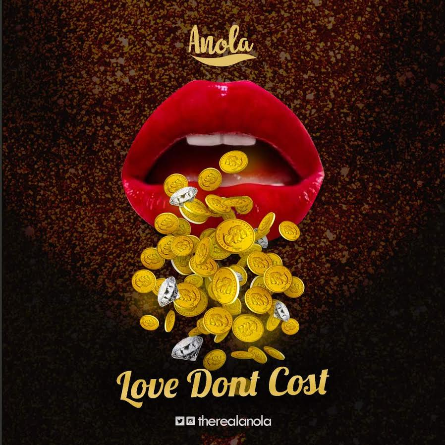 ANOLA - Love Dont Cost