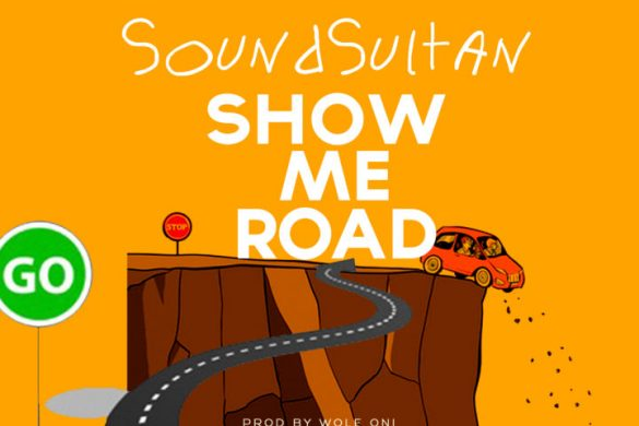 Sound Sultan – Show Me Road
