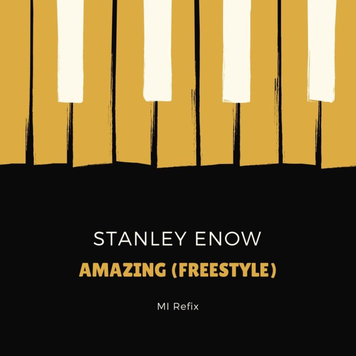 Stanley Enow – Amazing (Freestyle)