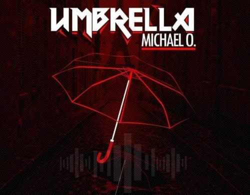 "Michael O. – ""Umbrella"""